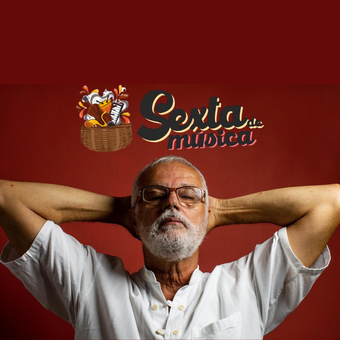 PodCast - SEXTA DE MÚSICA - Roberto Mendes